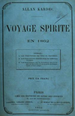 Allan Kardec Viagem Espírita Em 1862 Allan Kardec Voyage